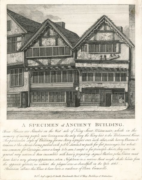 Timber-fronted buildings with protruding storey, common in London before the Great Fire. Tradition also allows this house to have been the residence of Oliver Cromwell