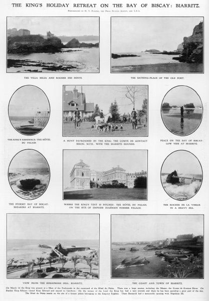 A page of photographs depicting various scenes around Biarritz, favourite holiday destination of King Edward VII and other European royalties. Significant places include the Hotel du Palais (formerly the home of Empress Eugenie) and the Villa Belza