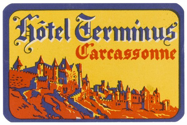 A fine traditional label for the HOTEL TERMINUS in the ancient city of CARCASSONNE, France