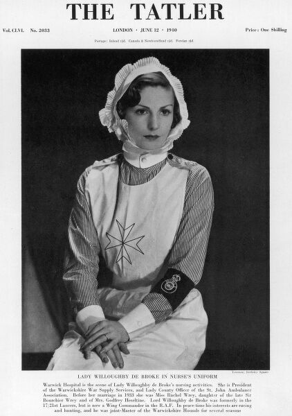 Tatler front cover, caption reads 'Warwick Hospital is the scene of Lady Willoughby de Broke's nursing activities. She is President of the Warwickshire War Supply Services and Lady County Officer of the St. John's Ambulance Association
