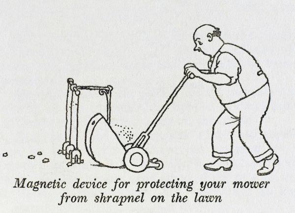 Magnetic device for protecting your mower from shrapnel on the lawn. Please note: Credit must appear as (c) Courtesy of the estate of Mrs J.C.Robinson/Pollinger Ltd/Mary Evans Picture Library