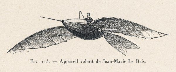LE BRIS's PROJECT the bird-like flying device of Jean-Marie Le Bris