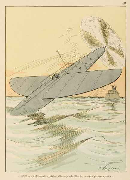 Now that birds have taught mankind to fly, flying fish encourage him to combine the submarine and the aeroplane. Date: 1911