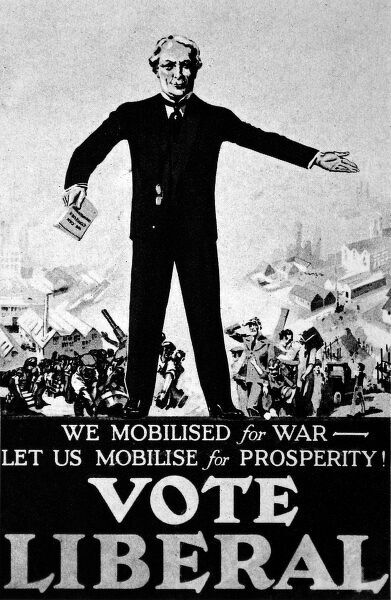 A Liberal Party Poster with Lloyd George, Liberal Leader, depicted above the slogan 'We mobilised for War - let us Mobilise for Prosperity! Vote Liberal&#39