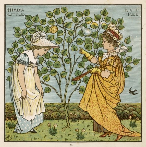 'I had a little nut tree, nothing would it bear but a silver nutmeg & a golden pear The king of Spain's daughter came to visit me, all for the sake of my little nut tree.&#39