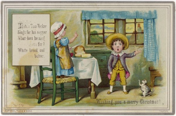 'Little Tom Tucker sings for his supper. What shall he eat ? White bread and butter. How shall he cut it without a knife ? How shall he marry, without a wife ?&#39