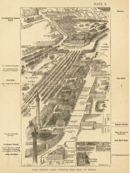 Bird's-eye view of London at the end of the 19th century : Charing Cross via Pall Mall to Pimlico