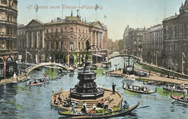 If London were Venice, Piccadilly Circus. A view of London if its streets were canals