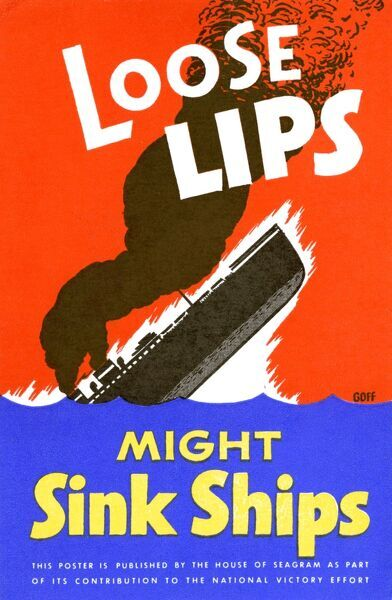 Loose Lips Might Sink Ships - United States Office of War Information poster, reproduced on postcards by House of Seagram. Date: circa 1942