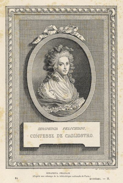 LORENZA FELICIANA, known as 'Seraphina', companion and associate of Giuseppe Balsamo, known as Cagliostro - Italian adventuress