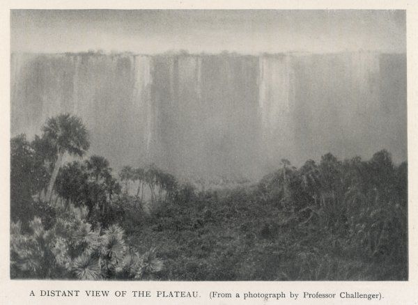 The plateau, seen from the lowlands: the 'lost world' was up on the plateau