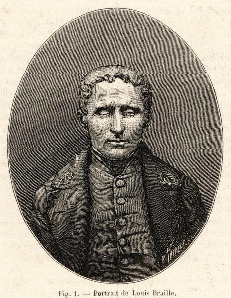 LOUIS BRAILLE French inventor of system of raised-point writing for the blind
