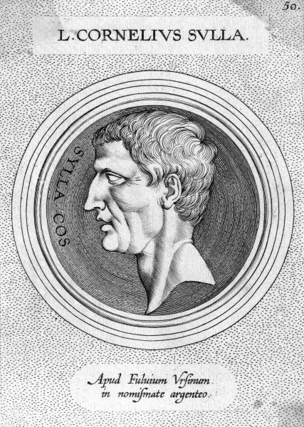 LUCIUS CORNELIUS SULLA Roman general and statesman, consul, opposed Marius, waged civil war, captured Rome and ruled it as dictator Date: 138 - 78 BC