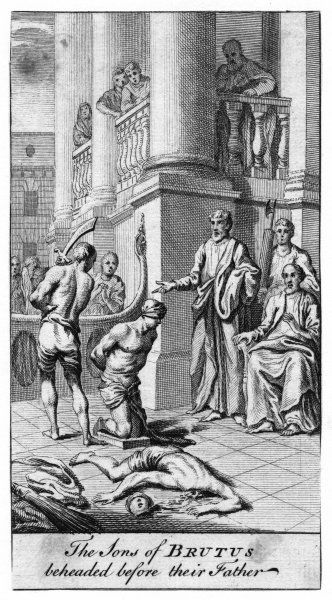 Lucius Junius Brutus orders his own sons to be beheaded, because they have been conspiring to restore the dynasty of the Tarquins