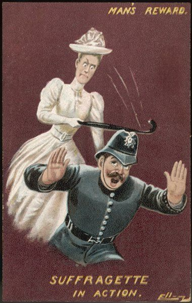 'Man's reward. Suffragette in action.&#39