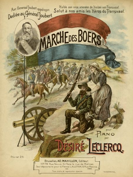 'MARCHE DES BOERS' March by Desire Leclercq, dedicated : 'Salut a nos amis les Heros du Transvaal' - and he doesn't mean the British ! Date: 1902