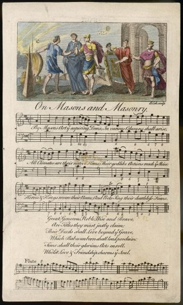 Song 'On Masons and Masonry' with amazing words : 'Their godlike Actions reach ye Skies, Heroes & Kings revere their Name and Poets sing their deathless Fame...&#39