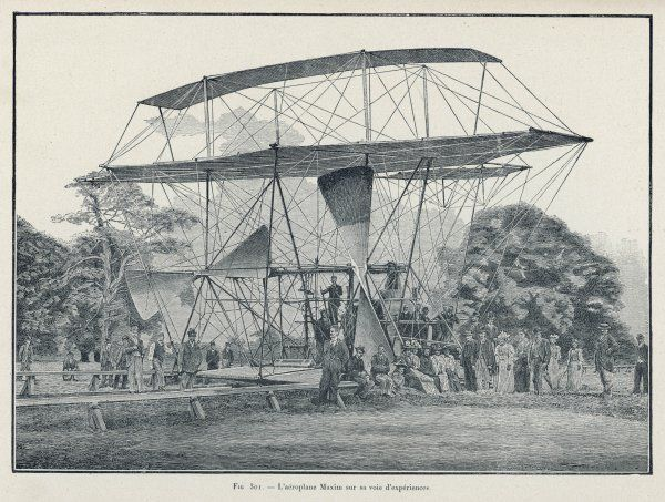 Hiram Maxim's first flying machine - a monster which became less ungainly in subsequent models