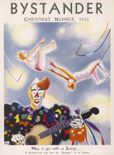 A Christmas Card wish on the front cover of The Bystander featuring an illustration of a circus scene with a guitar playing clown in the foreground and female acrobats swinging from the trapeze up above
