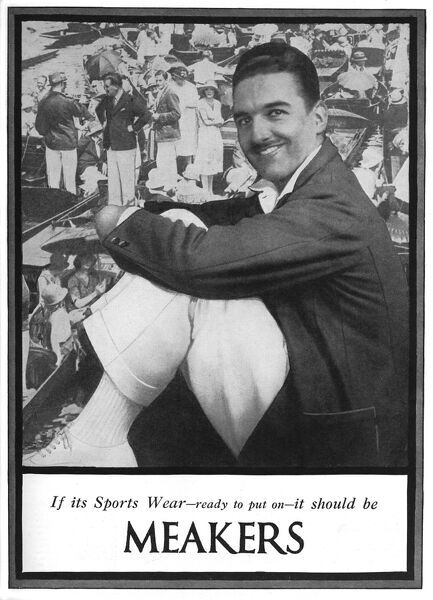 Advertisement for menswear stores, Meakers of London, depicting a dapper chap seated in front a picture of a very crowded Henley Regatta
