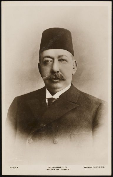 MEHMED V, sultan of Turkey during World War One when Turkey was allied to Germany
