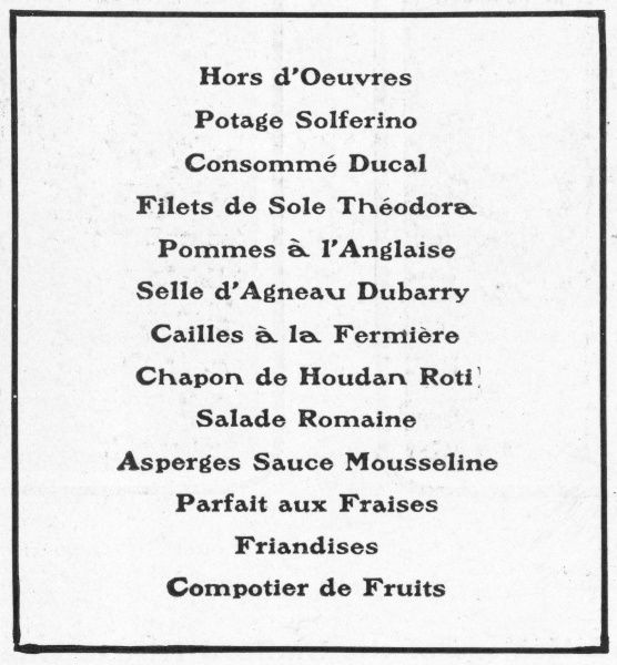 Besides the famous restaurant at the Savoy in London, there is also a salle manger on the same level in which dinner is served in time for the theatres. This is the menu in late June 1901