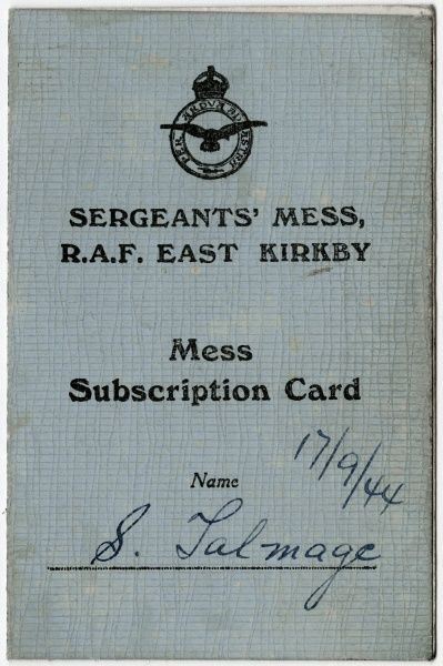 A mess subscription card for the Sergeants' Mess at RAF East Kirkby in Lincolnshire, which opened as a Bomber Command Station in August 1943. No. 57 Squadron and no. 630 Squadron were based there
