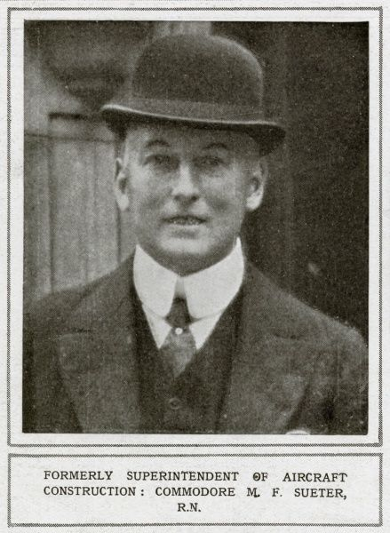 SIR MURRAY FRASER SUETER Royal Navy officer. Shown here shortly after World War One, during which he was superintendent of aircraft construction