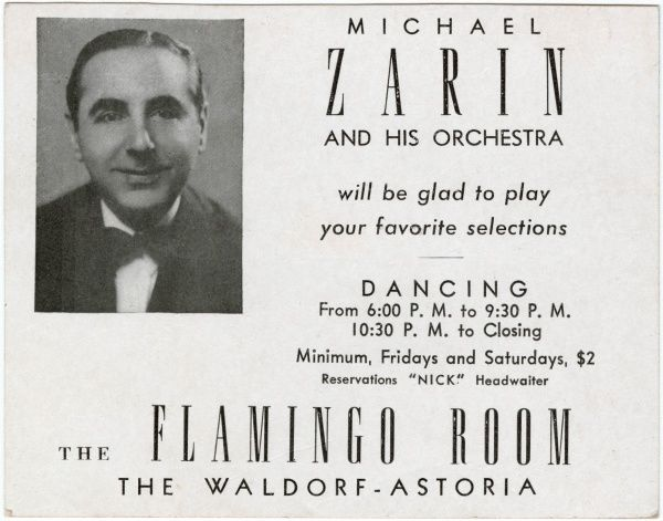 Invitation to the Michael Zarin Orchestra at the Flamingo Room at the Waldorf Astoria Hotel in New York, America