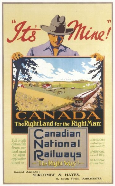It's Mine, Poster, Canada, the right land for the right man, with Canadian National Railways