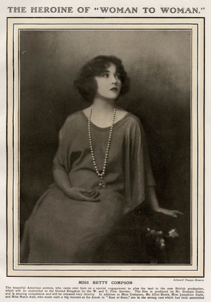 "The Heroine of ""Woman to Woman"" The American actress Betty Compson photographed before her debut in a British Production of 'Woman to Woman' produced by Graham Cutts featuring Betty in the lead role. Date: 1923"