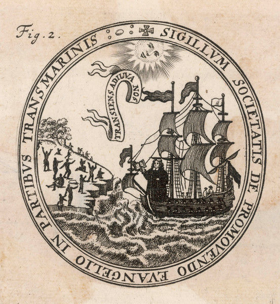 Seal of the 'Society for the Propagation of the Gospel in Foreign Parts'; the banner above the ship is a plea for a safe passage