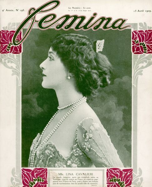 The Italian singer Lina Cavalieri, renowned for her great beauty