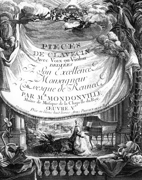 A fringed banner announces Mondonville's Pieces de Clavecin. The title page shows a musical lady playing the harpsicord on a balcony