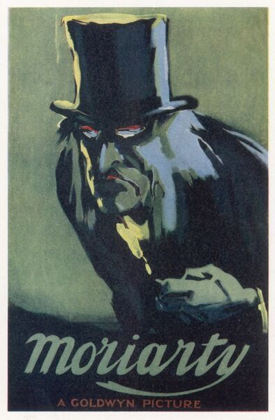 Poster for 'Moriarty', a Hollywood movie featuring the ex-Professor described by Holmes as the Napoleon of crime