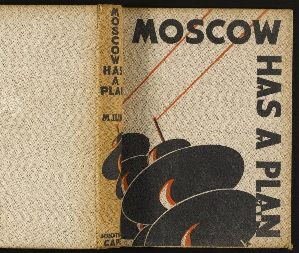 'MOSCOW HAS A PLAN' - propaganda book by M Ilin describing the Soviet 5-year economic plan in glowing terms. 'We build in our country a new order..&#39