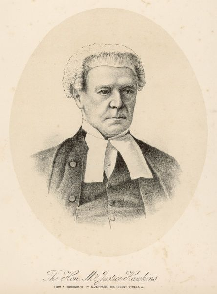 HENRY HAWKINS English judge. Acted during the famous Tichbourne case of the 1870s