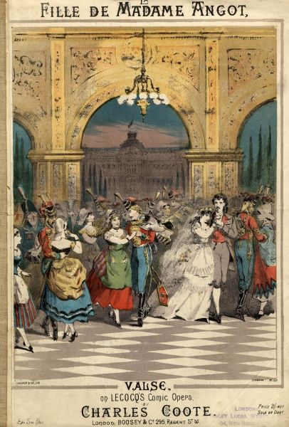 Music cover for La Fille de Madame Angot Valse, a waltz made popular by the comic opera by Charles Lecocq (1832-1918), La Fille de Madame Angot, first performed in 1872. The waltz from the opera has been arranged here by Charles Coote, probably for piano