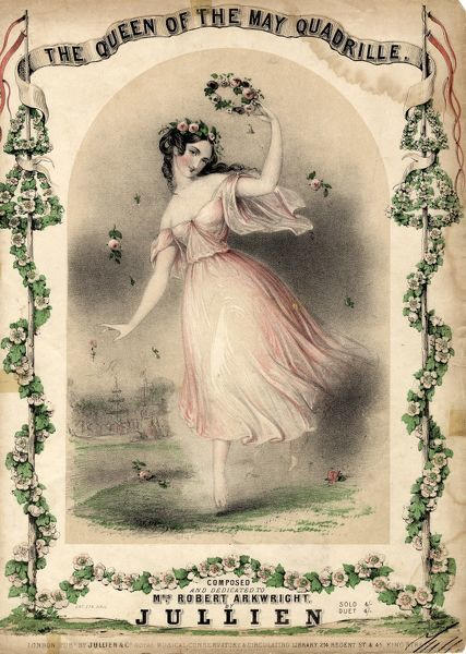 Music sheet cover for the Queen of the May Quadrille, composed by the French conductor Louis Antoine Jullien (1812-1860), and dedicated to Mrs Robert Arkwright (the actress Frances Crawford Kemble)