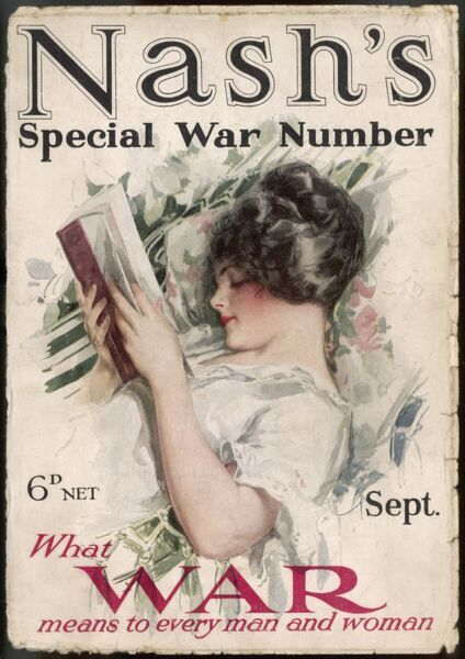 "Nash's ""Special War Number"" which will tell its readers ""What WAR means to every man & woman"". The girl on the front cover doesn't seem too worried about it all"