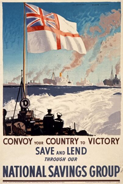 Convoy your country to victory : save and lend through our National Savings Group. World War II poster illustrated by warship flying the Royal Navy ensign