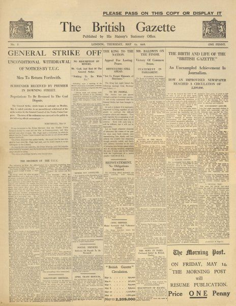 The headline announces the end of the General Strike. The Strike was called by the Trade Union Congress to support miners protests at wage cuts