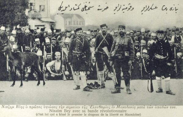 Niazim Bey, the Young Turk leader and his revolutionary band - the first to raise the flag of liberty in Macedonia. Date: circa 1910s