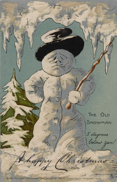 An old snowman (5 degrees below zero !) says A Happy Christmas on this greetings card