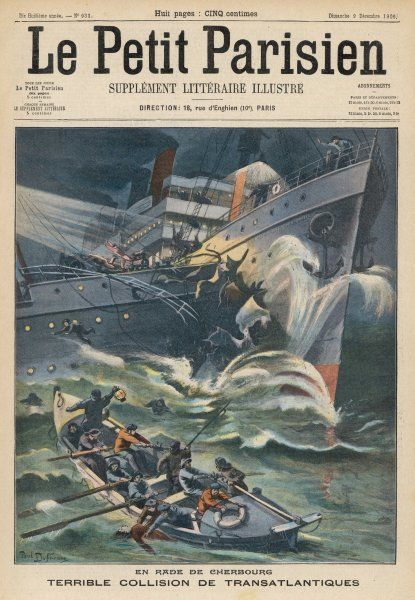 In the roadstead of Cherbourg, the transatlantic passenger liner 'Orinoco' collides with 'Kaiser Wilhelm der Grosse' with massive damage to both vessels