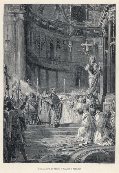 The coronation at Rome of Otto I, Holy Roman emperor, with his wife, Adelaide