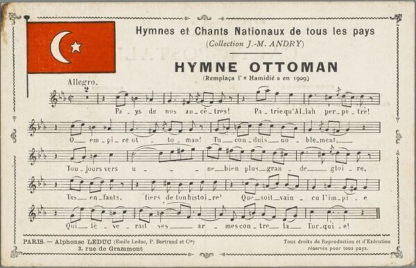 An Ottoman National Anthem, which replaced the previous version in 1909