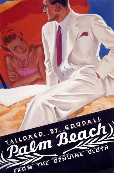 An advertising poster for Palm Beach tailoring by Goodall depicting a very dapper young gent in a finely cut cream suit chatting to a flame-haired sunbather in pink costume, resting under an orange sunshade