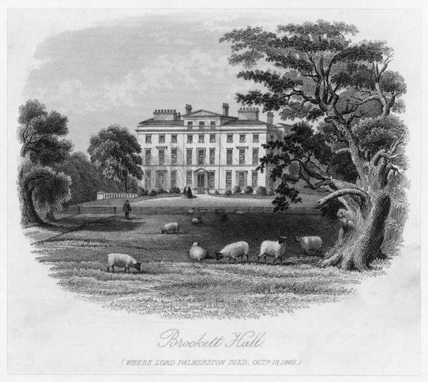HENRY JOHN TEMPLE THIRD VISCOUNT PALMERSTON Brockett Hall, where the English MP died on 18 October 1865