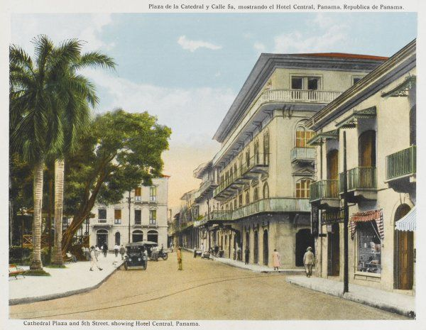 Panama City: Plaza de la Catedral and Fifth Street, showing the Hotel Central